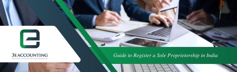 Guide to Register a Sole Proprietorship in India