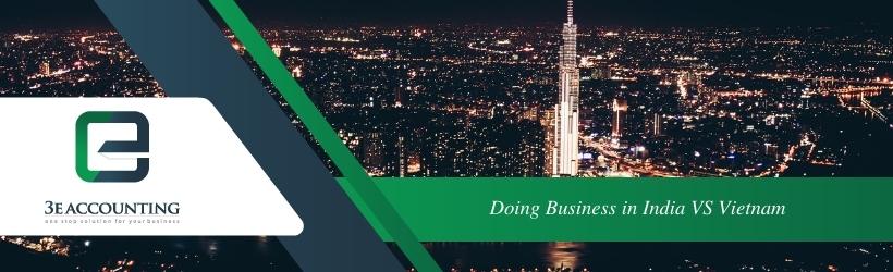 Doing Business in India VS Vietnam
