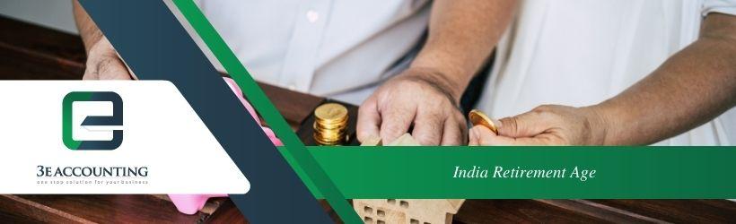 India Retirement Age
