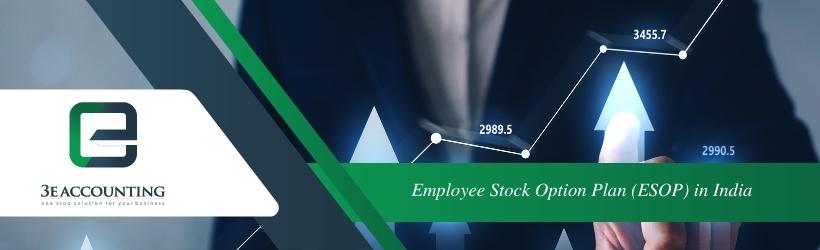 Employee Stock Option Plan (ESOP) in India